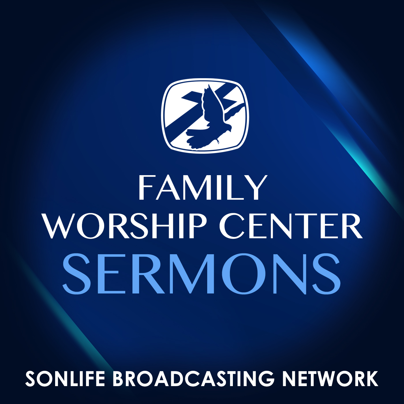 Family Worship Center - Sonlife Broadcasting Network